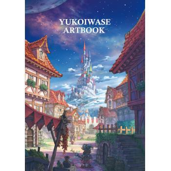 岩瀬由布子 作品集 YUKO IWASE ARTBOOK