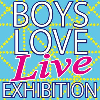 "[List of Exhibited Works] Boys Love ""Live"" Exhibition"
